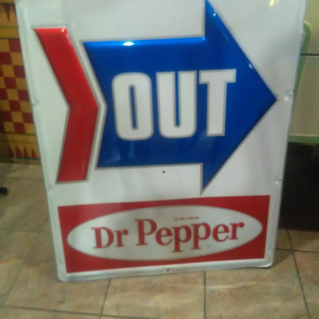 1960's Dr. Pepper OUT Sign
