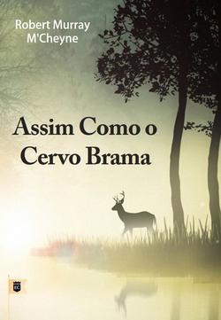 ASSIM COMO O CERVO BRAMA