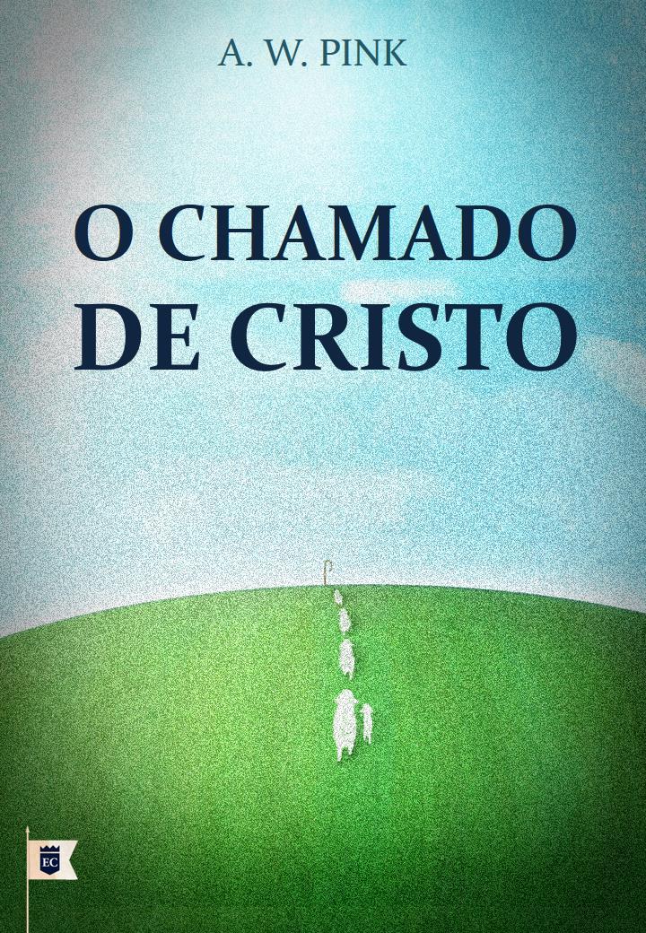 O CHAMADO DE CRISTO