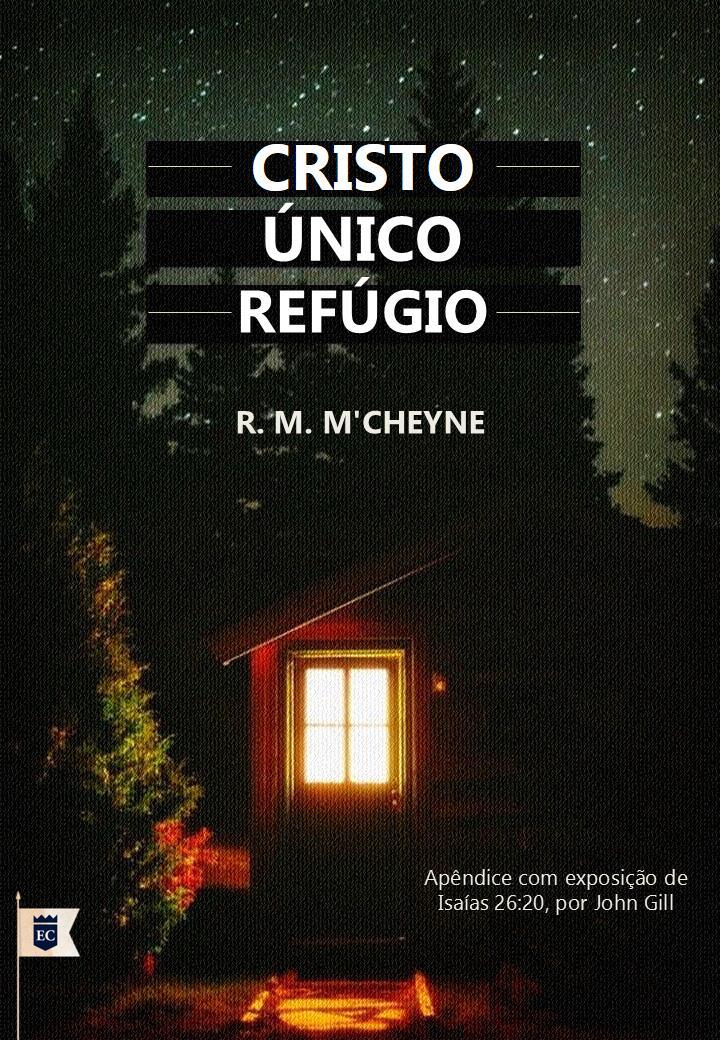 CRISTO ÚNICO REFÚGIO