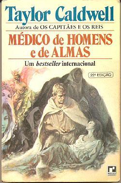 MÉDICOS DOS HOMENS E DE ALMAS