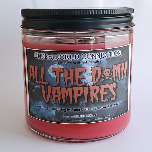 ALL THE D*MN VAMPIRES