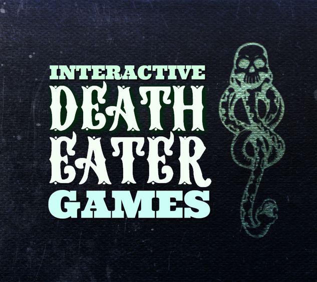 INTERACTIVE DEATH EATER GAMES