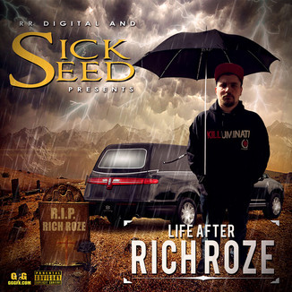 LIFE AFTER RICH ROZE