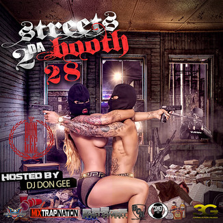 STREETS 2 DA BOOTH 28