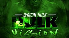 HULK VISION