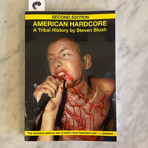 American Hardcore: A Tribal History