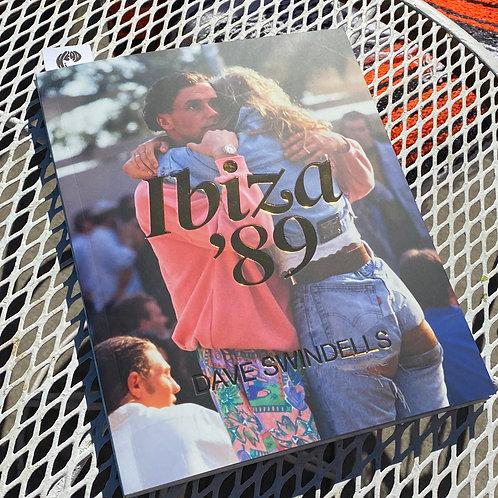 Dave Swindells Ibiza '89