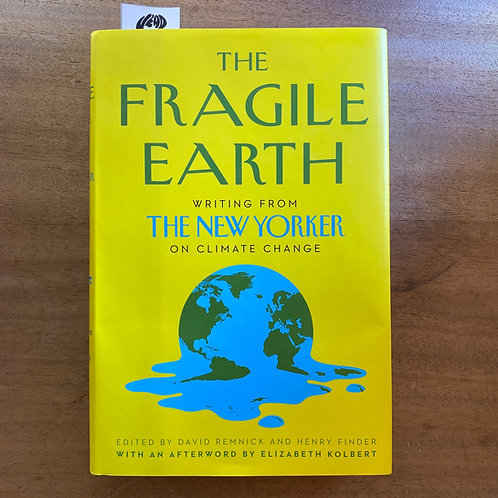 Fragile Earth: Writing from the New Yorker on Climate Change