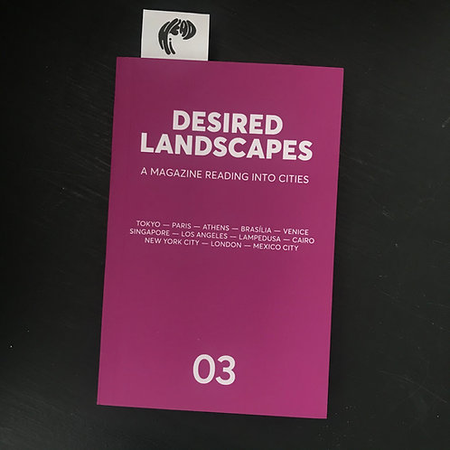 Desired Landscapes Issue 3