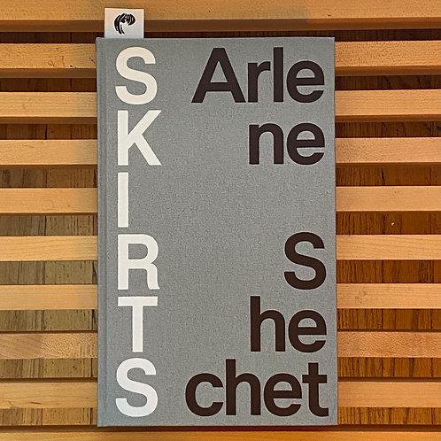 Arlene Shechet: Skirts