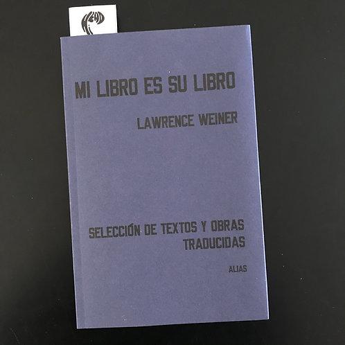 Mi Libro Es Su Libro: Lawrence Weiner