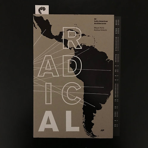 Radical: 50 Latin American Architectures