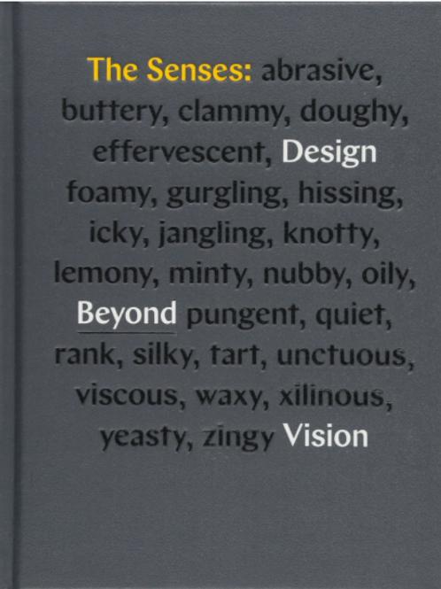 The Senses: Design Beyond Vision