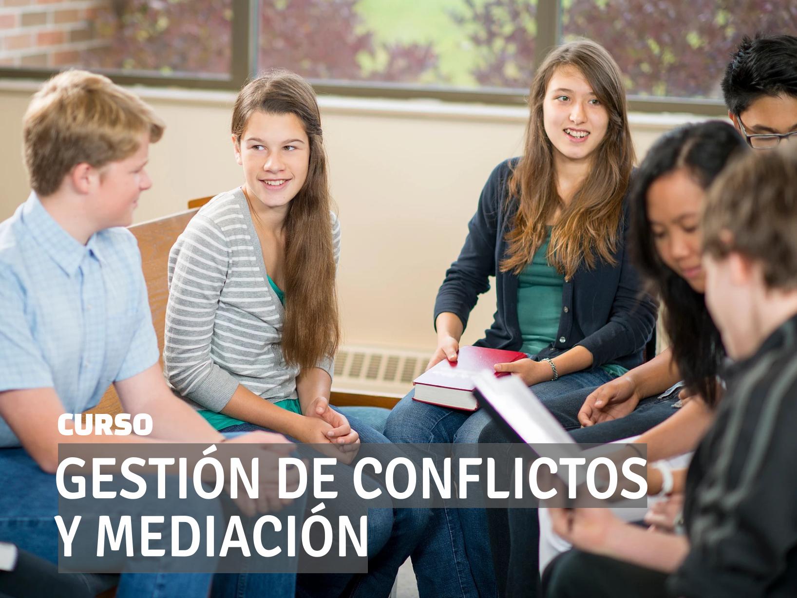 Curso GESTION CONFLICTO Y MEDIACION