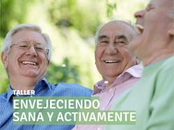 Envejecer sano y activo