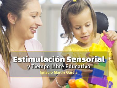Estimulación Multisensorial y Tiempo Libre Educativo