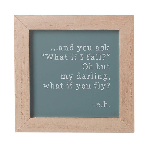 What if you fly wooden framed sign