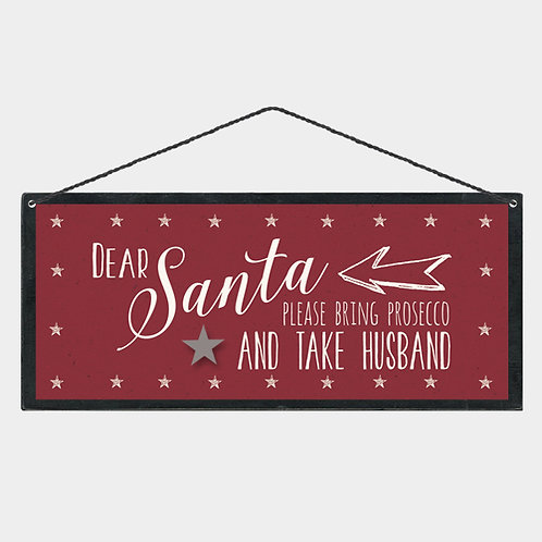 East of India Dear Santa Bring Prosecco Wooden Sign