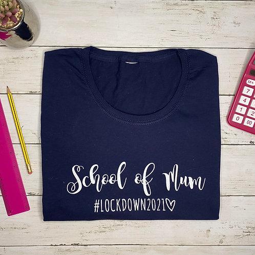 School of Mum T-shirt (unisex)