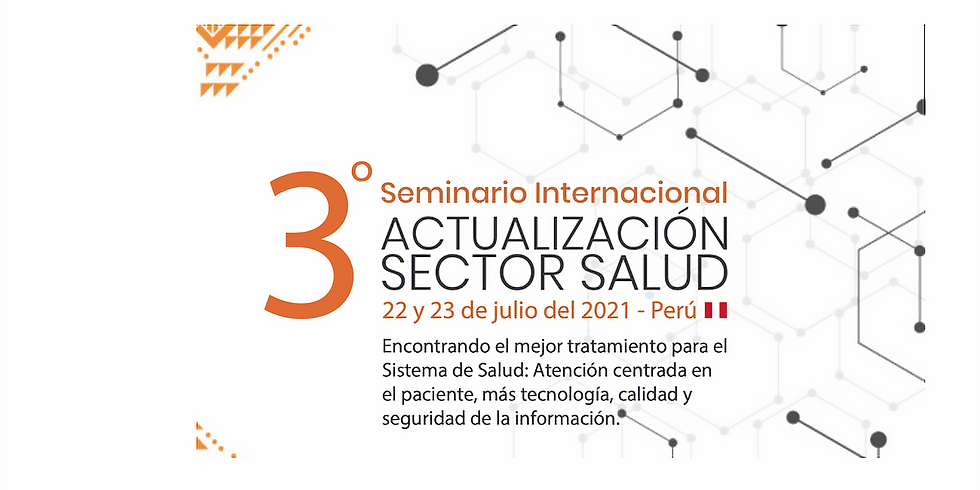3er Seminario Internacional de Actualización Sector Salud - Perú