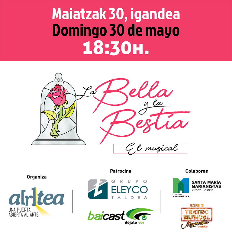 BELLA Y BESTIA, EL MUSICAL / DOMINGO 30 DE MAYO 18:30