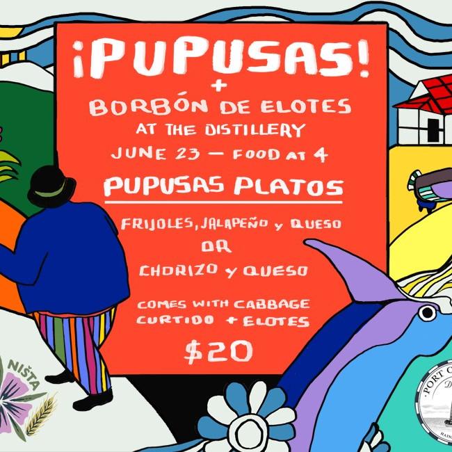 Pupusas at the Distillery!