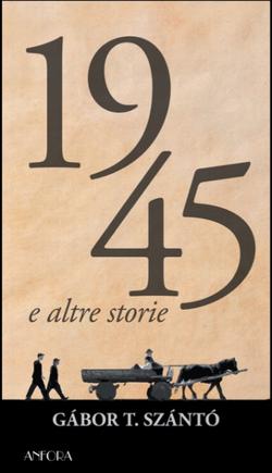 1945 e altre storie