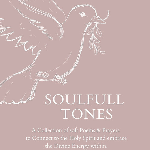 Soulfull Tones - a collection of soft poems & prayers