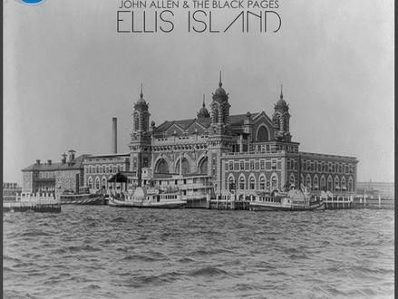 John Allen & The Black Pages release 'Ellis Island'