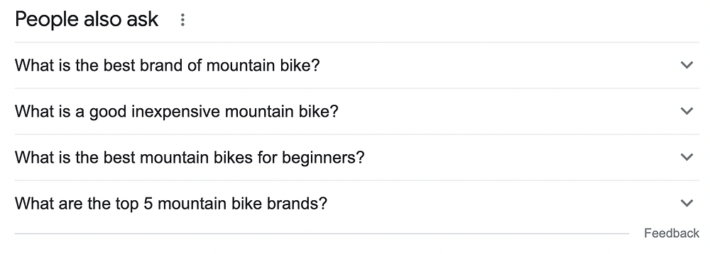 """Topical Authority: If you search for a topic like mountain bikes in Google, you will see a section within the search results titled """"People Also Ask."""""""