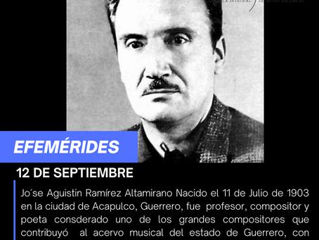 Aniversario Luctuoso de José Agustín Ramírez Altamirano
