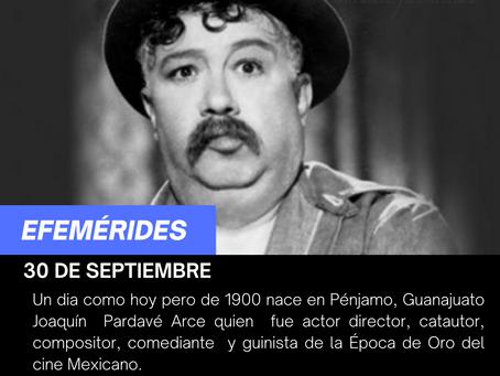 Aniversario del natalicio de Joaquín Pardavé Arce