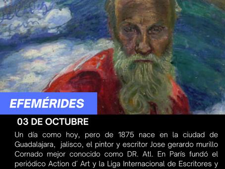 """Aniversario del natalicio del pintor y poeta Gerardo Murillo """"Doctor Atl""""."""