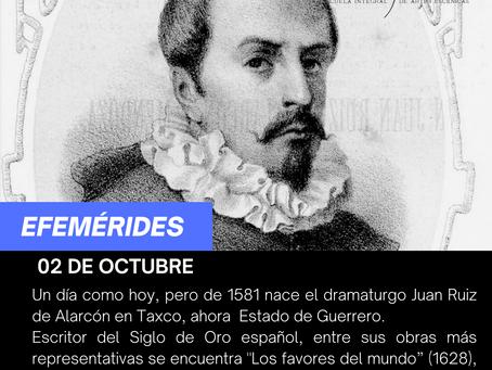 Aniversario del natalicio del dramaturgo Juan Ruiz de Alarcón