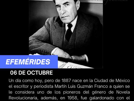Aniversario del natalicio del escritor y periodista Martín Luis Guzmán Franco