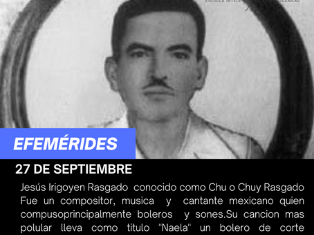 """Aniversario luctuoso del compositor Jesús Irigoyen Rasgado """"Chuy Rasgado"""""""
