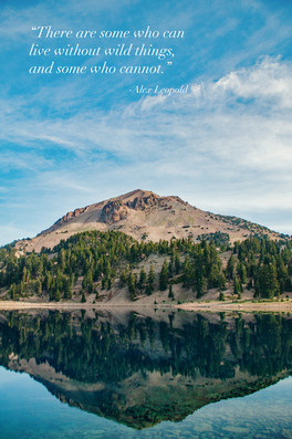 Mt Lassen over Lake Helen with Inspirational Quotation