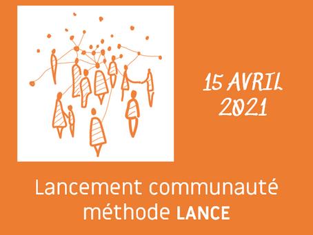 15 avril 14h, lancement de la Communauté méthode Lance !