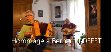 Hommage à Bernard Loffet par Monette et Jean-Louis Doreau