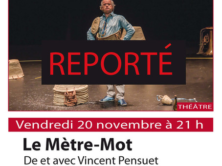 Le Mètre Mot, vendredi 20 novembre   à Marcilly-en-Gault - SPECTACLE reporté à une date ultérieure.