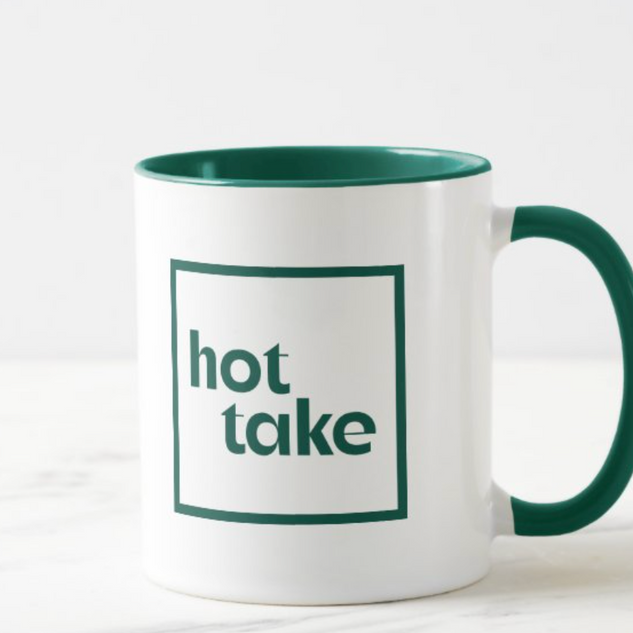 Hot Take It's Time to Talk About Climate Mug