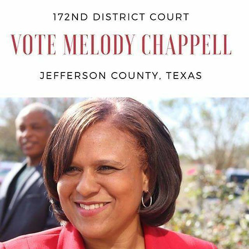 Melody Chappell for District Judge, 172nd Judicial District
