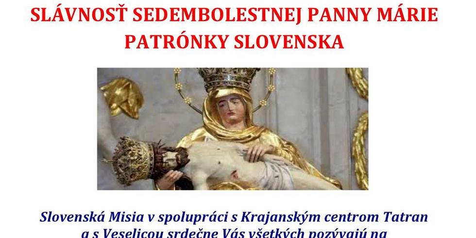 Slávnosť Sedembolestnej Panny Márie Patrónky Slovenska