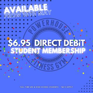 Student direct debit membership at $6.95