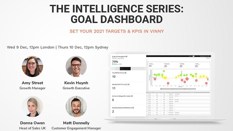 The Intelligence Series: Goal Dashboard