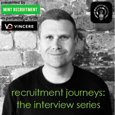 Recruitment Journeys: The Podcast Series (from Mint Recruitment)