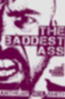 BaddestAss600.jpg