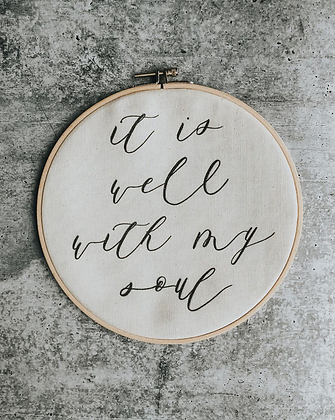 It is Well | Embroidery Hoop