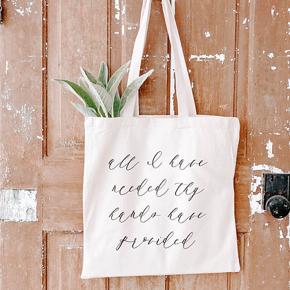 All I Have Needed | Canvas Tote